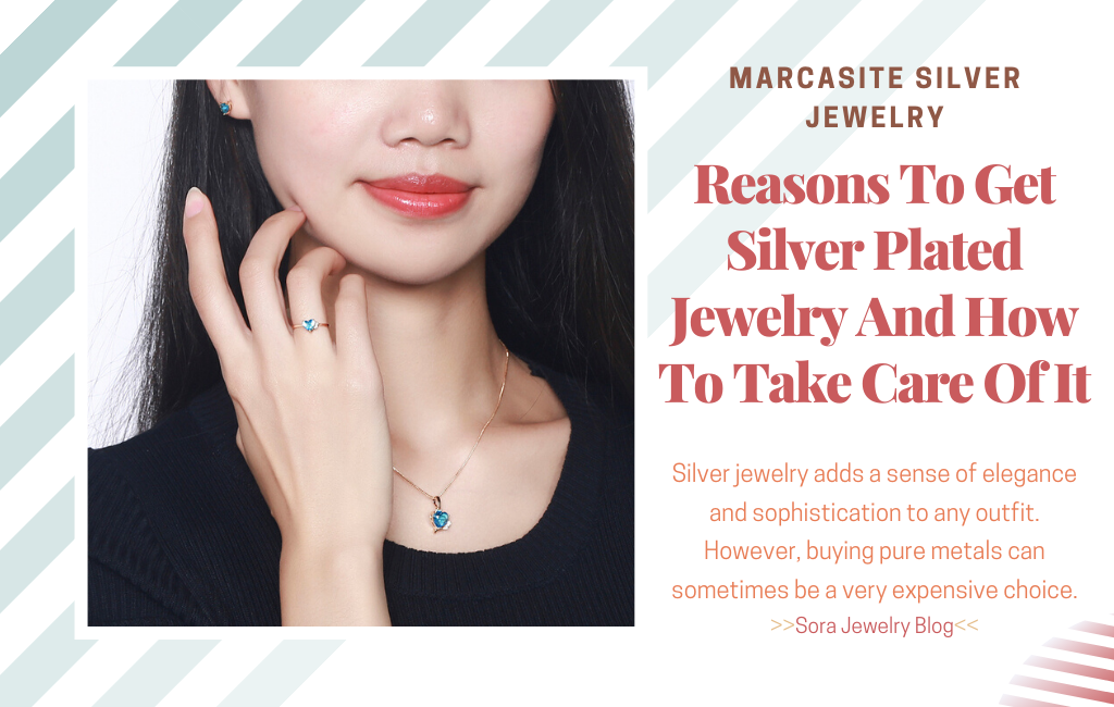 Reasons To Get Silver Plated Jewelry And How To Take Care Of It