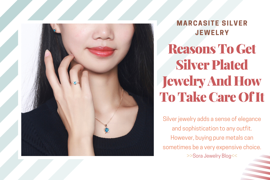 Reasons To Get Silver Plated Jewelry And How To Take Care Of It 01