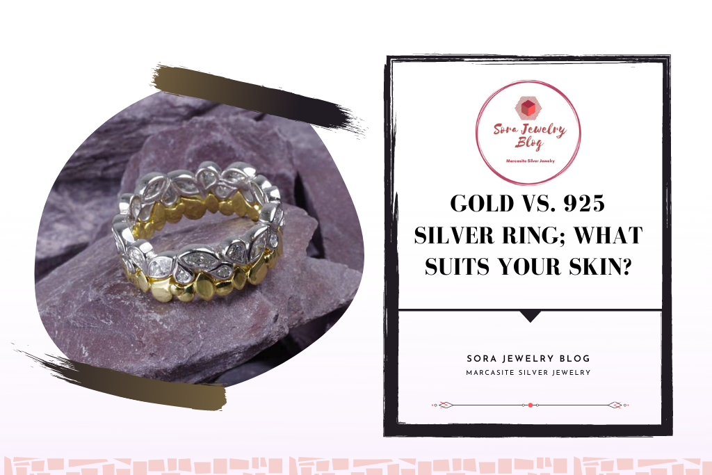 Gold vs. 925 Silver Ring; what suits your skin?